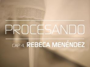 PROCESANDO / REBECA MENÉNDEZ